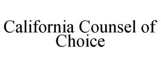 mark for CALIFORNIA COUNSEL OF CHOICE, trademark #85856733