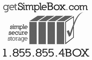 mark for GETSIMPLEBOX.COM SIMPLE SECURE STORAGE 1.855.855.4BOX, trademark #85856823