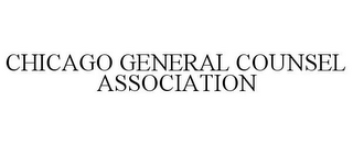 mark for CHICAGO GENERAL COUNSEL ASSOCIATION, trademark #85857147