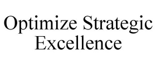 mark for OPTIMIZE STRATEGIC EXCELLENCE, trademark #85857400