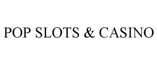 mark for POP SLOTS & CASINO, trademark #85857631