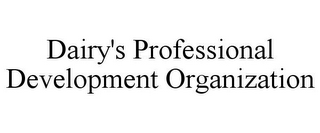mark for DAIRY'S PROFESSIONAL DEVELOPMENT ORGANIZATION, trademark #85857918