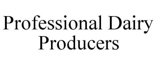 mark for PROFESSIONAL DAIRY PRODUCERS, trademark #85857925