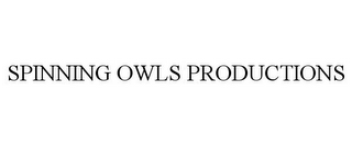 mark for SPINNING OWLS PRODUCTIONS, trademark #85858221