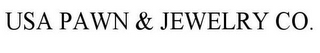 mark for USA PAWN & JEWELRY CO., trademark #85858547