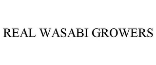 mark for REAL WASABI GROWERS, trademark #85858611
