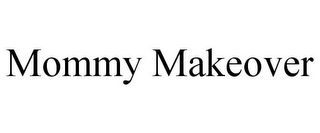 mark for MOMMY MAKEOVER, trademark #85858919