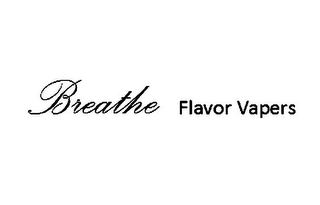 mark for BREATHE FLAVOR VAPERS, trademark #85858996