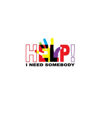 mark for HELP! I NEED SOMEBODY, trademark #85859719