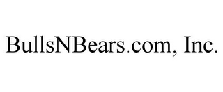 mark for BULLSNBEARS.COM, INC., trademark #85860086
