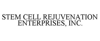 mark for STEM CELL REJUVENATION ENTERPRISES, INC., trademark #85860115