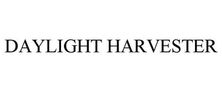mark for DAYLIGHT HARVESTER, trademark #85860213