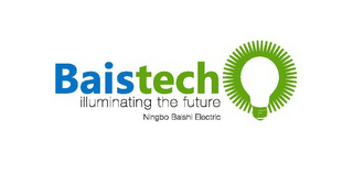 mark for BAISTECH ILLUMINATING THE FUTURE NINGBO BAISHI ELECTRIC, trademark #85860254