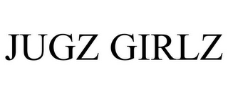 mark for JUGZ GIRLZ, trademark #85860312