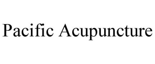 mark for PACIFIC ACUPUNCTURE, trademark #85860462