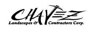 mark for CHAVEZ LANDSCAPES & CONTRACTORS CORP., trademark #85860588