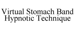 mark for VIRTUAL STOMACH BAND HYPNOTIC TECHNIQUE, trademark #85860705