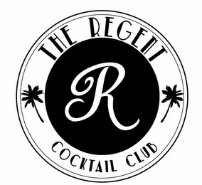 mark for R THE REGENT COCKTAIL CLUB, trademark #85860874