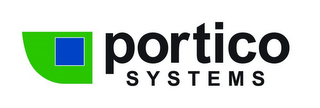 mark for PORTICO SYSTEMS, trademark #85860977