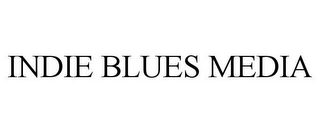 mark for INDIE BLUES MEDIA, trademark #85861142