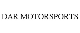 mark for DAR MOTORSPORTS, trademark #85861351
