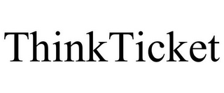 mark for THINKTICKET, trademark #85861475