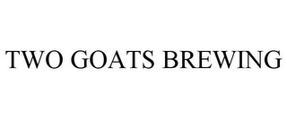mark for TWO GOATS BREWING, trademark #85861693