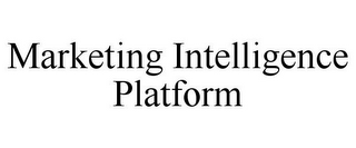 mark for MARKETING INTELLIGENCE PLATFORM, trademark #85861956