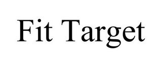 mark for FIT TARGET, trademark #85862410