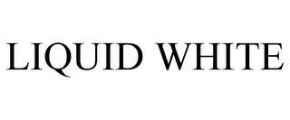 mark for LIQUID WHITE, trademark #85862476