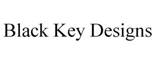 mark for BLACK KEY DESIGNS, trademark #85862546