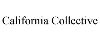 mark for CALIFORNIA COLLECTIVE, trademark #85863102