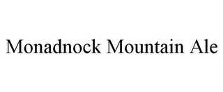 mark for MONADNOCK MOUNTAIN ALE, trademark #85863375
