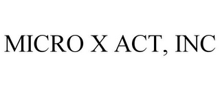 mark for MICRO X ACT, INC, trademark #85863423