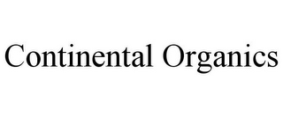 mark for CONTINENTAL ORGANICS, trademark #85863697