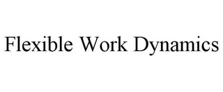 mark for FLEXIBLE WORK DYNAMICS, trademark #85863926