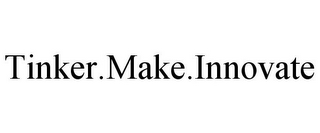 mark for TINKER.MAKE.INNOVATE, trademark #85864110