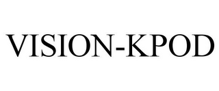 mark for VISION-KPOD, trademark #85864223