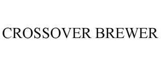 mark for CROSSOVER BREWER, trademark #85864399