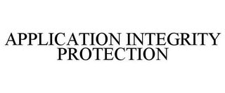 mark for APPLICATION INTEGRITY PROTECTION, trademark #85864517