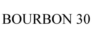 mark for BOURBON 30, trademark #85864617