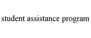 mark for STUDENT ASSISTANCE PROGRAM, trademark #85864772