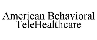 mark for AMERICAN BEHAVIORAL TELEHEALTHCARE, trademark #85865404