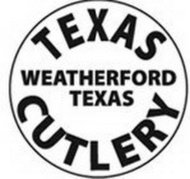 mark for TEXAS WEATHERFORD TEXAS CUTLERY, trademark #85865532