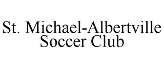 mark for ST. MICHAEL-ALBERTVILLE SOCCER CLUB, trademark #85865716