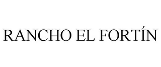 mark for RANCHO EL FORTÍN, trademark #85866266