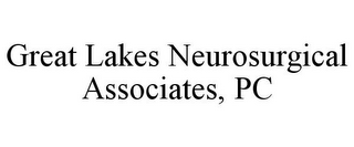 mark for GREAT LAKES NEUROSURGICAL ASSOCIATES, PC, trademark #85866885