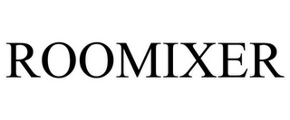 mark for ROOMIXER, trademark #85866975