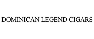 mark for DOMINICAN LEGEND CIGARS, trademark #85867179