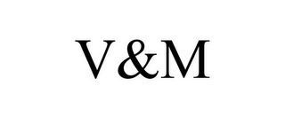 mark for V&M, trademark #85867330